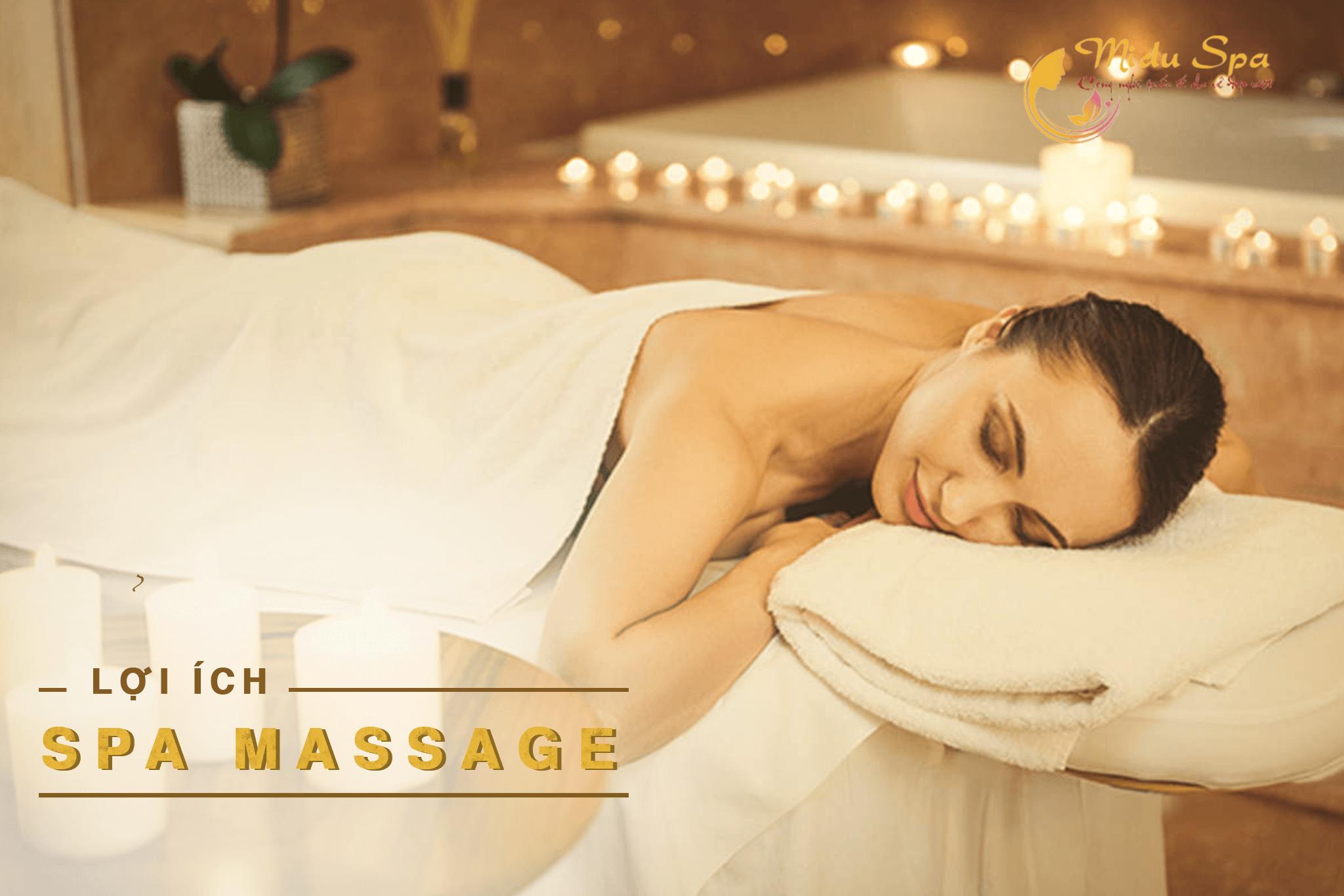 lợi ích spa massage