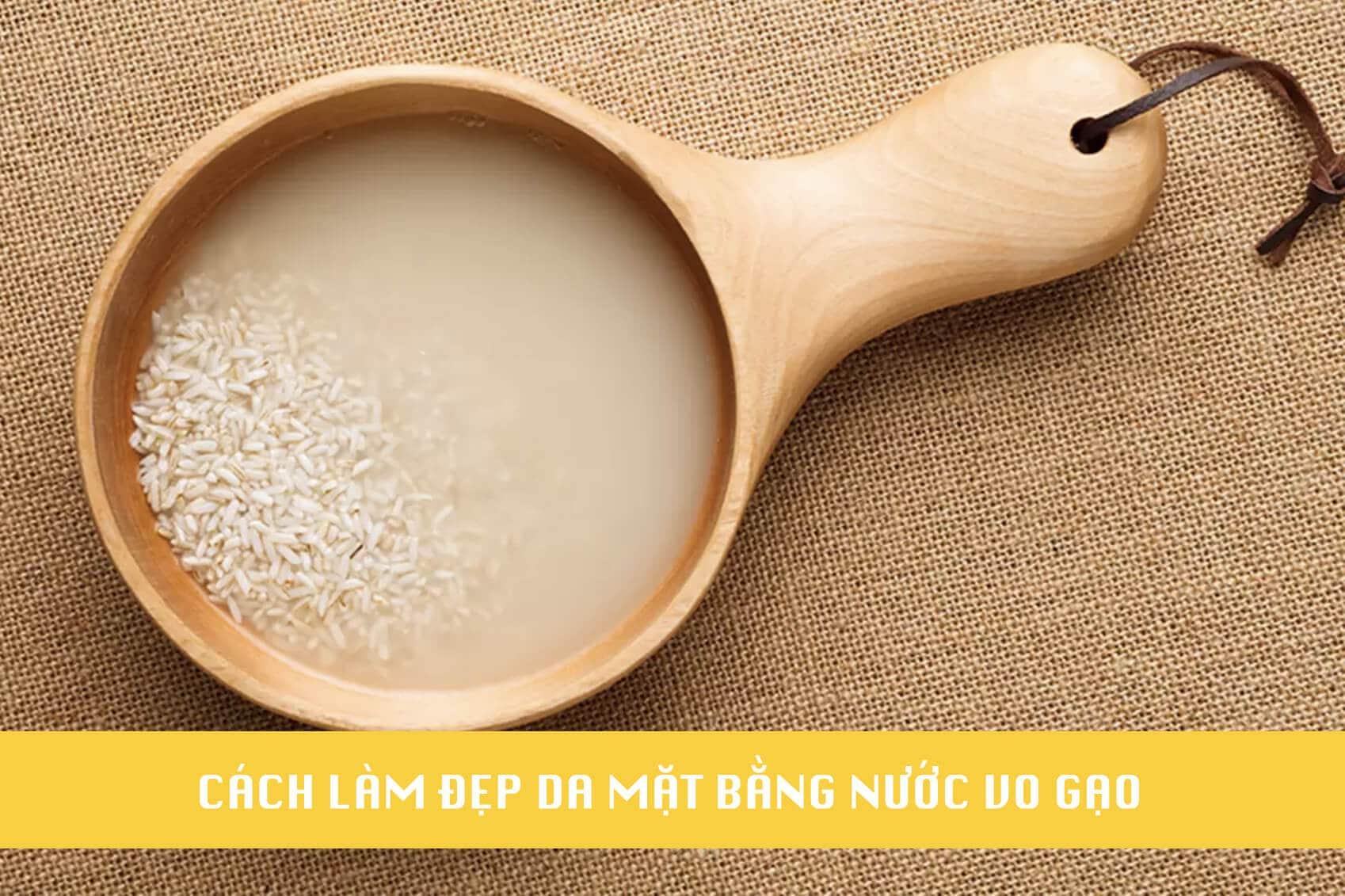 cách làm đẹp da mặt bằng nước vo gạo